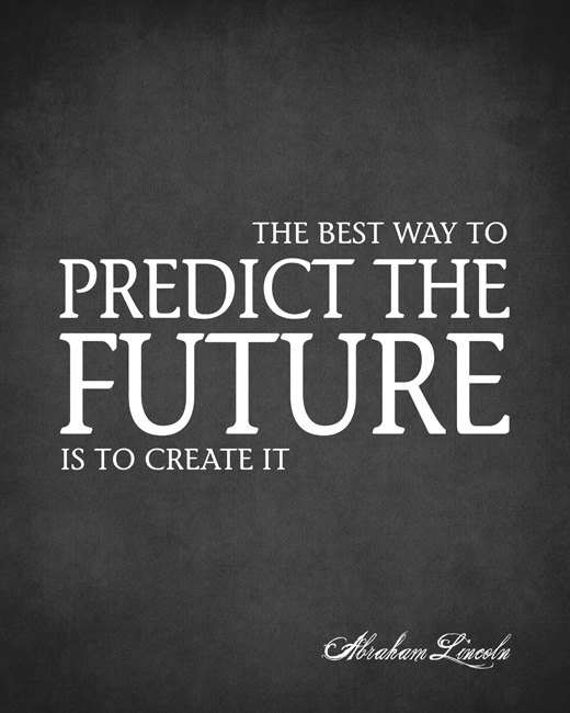 best way to predic the future