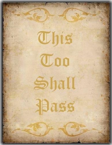 it wil pass